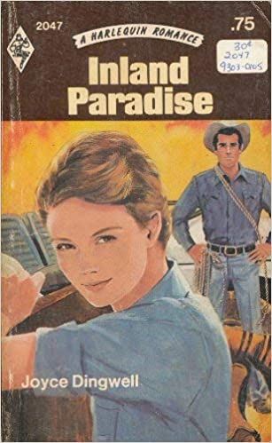 Inland Paradise (Harlequin Romance #2047) Paperback – February 1, 1976 by Joyce Dingwell (Author)