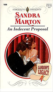 Indecent Proposal (Landon'S Legacy) Mass Market Paperback – March 1, 1996 by Sandra Marton (Author)