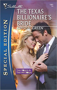 The Texas Billionaire's Bride (The Foleys and the McCords) Mass Market Paperback – June 30, 2009 by Crystal Green  (Author)