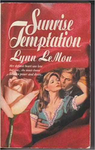 Sunrise Temptation Paperback – January 1, 1982 by Lynn LeMon  (Author)
