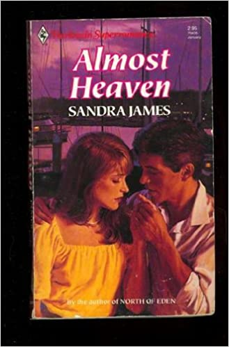 Almost Heaven (Harlequin Superromance No. 435) Mass Market Paperback – December 1, 1990 by Sandra James (Author)