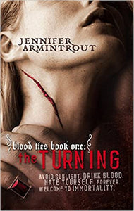 The Turning (Blood Ties) Mass Market Paperback – May 30, 2006 by Jennifer Armintrout (Author)
