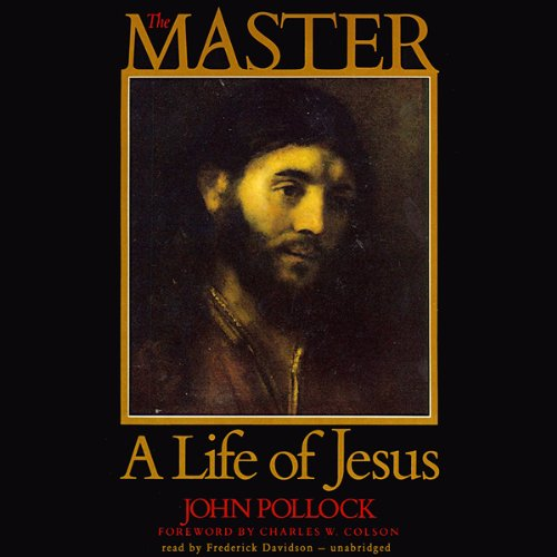 The Master, A Life of Jesus Paperback – January 1, 1984 by John Pollock (Author)