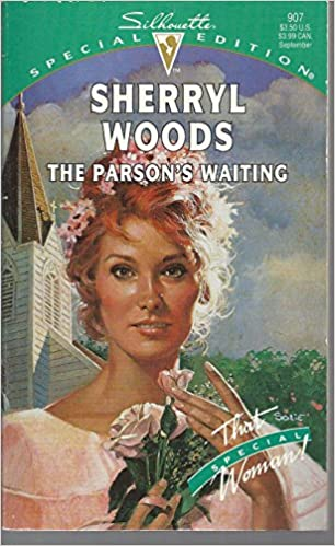 The Parson's Waiting (That Special Woman!) (Silhouette Special Edition, No 907) Mass Market Paperback – August 1, 1994 by Sherryl Woods  (Author)