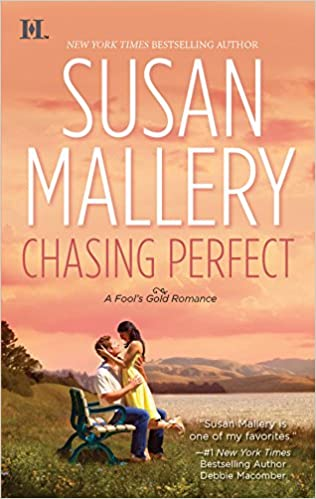 Chasing Perfect (Fool's Gold, Book 1) Mass Market Paperback – April 27, 2010 by Susan Mallery  (Author)