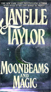 Moonbeams and Magic Mass Market Paperback – October 1, 1995 by Janelle Taylor  (Author)