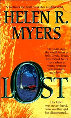 Lost (Mira) Mass Market Paperback – March 1, 2000 by Helen Myers (Author)