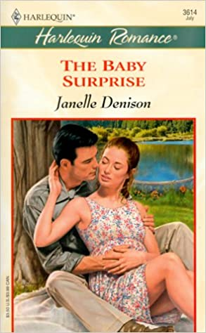 Baby Surprise (Baby Boom) Mass Market Paperback – July 1, 2000 by Janelle Denison  (Author)