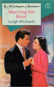 Marrying The Boss Mass Market Paperback – August 1, 1996 by Leigh Michaels  (Author)