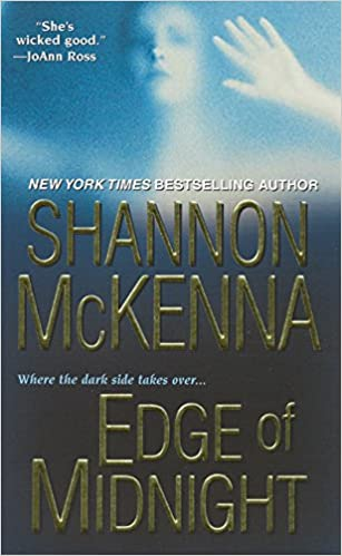 Edge Of Midnight (The Mccloud Brothers Series) Mass Market Paperback – July 1, 2009 by Shannon McKenna  (Author)