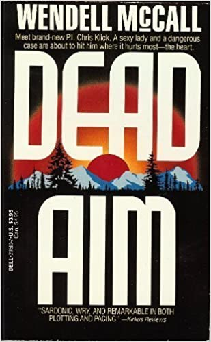Dead Aim Mass Market Paperback – May 5, 1990 by Wendell McCall  (Author)