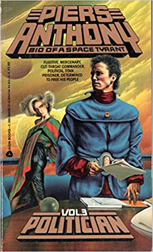 Politician (Bio of a Space Tyrant) Mass Market Paperback – Unabridged, May 1, 1985