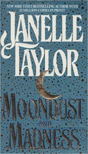 Moondust and Madness by Janelle Taylor (1992-11-01) Mass Market Paperback