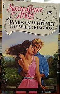 The Wilde Kingdom (Second Chance at Love Ser., No. 475) Mass Market Paperback – January 1, 1989 by Jamisan Whitney