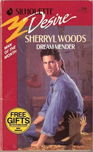 Dream Mender (Silhouette Desire No. 708)(Man Of The Month) Paperback – March 1, 1992 by Sherryl Woods  (Author)