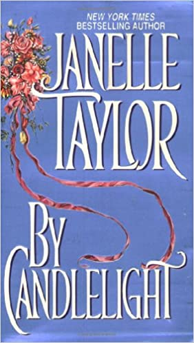 By Candlelight Mass Market Paperback – August 1, 1997 by Janelle Taylor  (Author)
