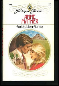 Forbidden Flame Paperback – July 1, 1981 by Anne Mather  (Author)