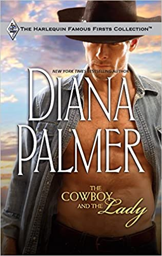 The Cowboy and the Lady Mass Market Paperback – August 25, 2009 by Diana Palmer  (Author)