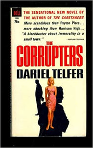 The corrupters Paperback – January 1, 1965 by Dariel Telfer (Author)
