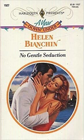 No Gentle Seduction Mass Market Paperback – January 1, 1993 by Helen Bianchin  (Author)
