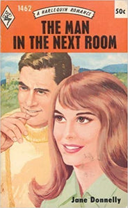 The Man In the Next Room (Harlequin Romance, No. 1462) Paperback – April 1, 1971 by Jane Donnelly  (Author)