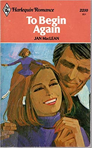 To Begin Again Paperback – January 1, 1978 by Jan MacLean (Author)