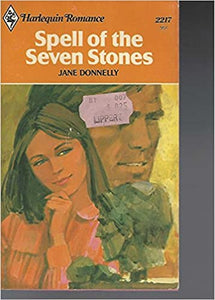 Spell of the Seven Stones (Harlequin Romance #2217) Paperback – January 1, 1978 by Jane Donnelly  (Author)