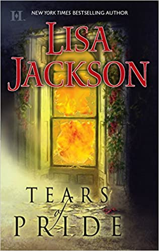 Tears Of Pride Mass Market Paperback – June 28, 2005 by Lisa Jackson  (Author)