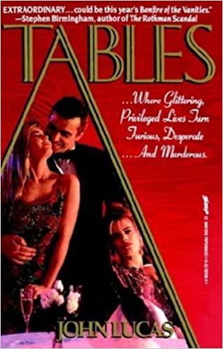 Tables Mass Market Paperback – October 15, 1991 by John Lucas  (Author)