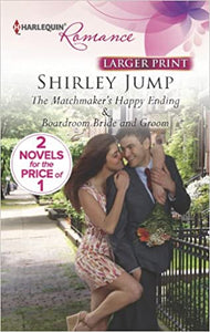 The Matchmaker's Happy Ending: An Anthology Mass Market Paperback – Large Print, May 7, 2013 by Shirley Jump  (Author)