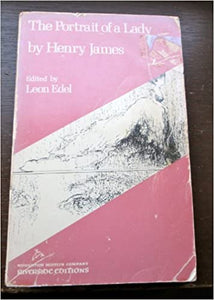 The Portrait of a Lady by Henry James Edited by Leon Edel. Paperback – January 1, 1963