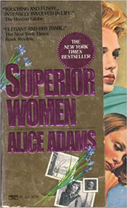 Superior Women Mass Market Paperback by Alice Adams  (Author)