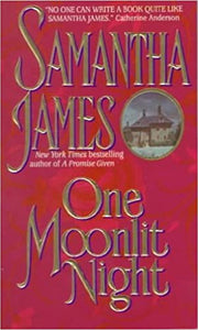 One Moonlit Night Paperback – January 1, 1998 by Samantha James  (Author)