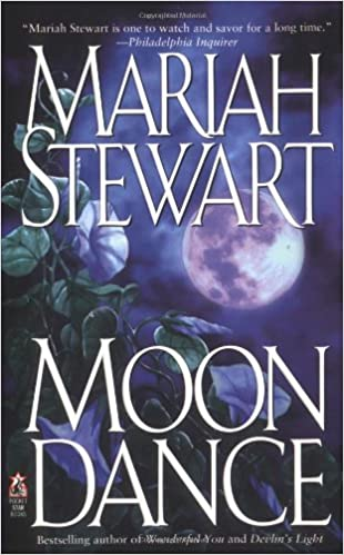 Moon Dance Mass Market Paperback – Illustrated, December 1, 1998 by Mariah Stewart  (Author)
