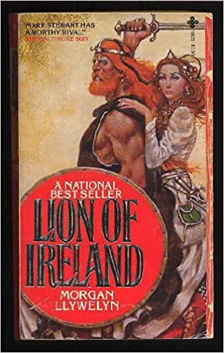 Lion of Ireland Paperback – April 1, 1981 by Morgan Llywelyn  (Author)