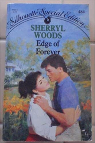 Edge Of Forever (Silhouette Special Edition) Mass Market Paperback – September 1, 1988 by Sherryl Woods  (Author)