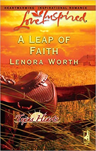A Leap of Faith (Texas Hearts, Book 3) (Love Inspired #344) Mass Market Paperback – March 28, 2006 by Lenora Worth  (Author)