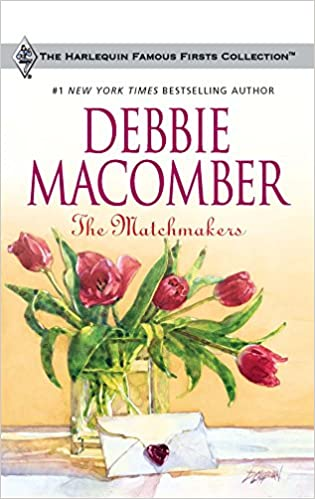 The Matchmakers Mass Market Paperback – February 24, 2009 by Debbie Macomber  (Author)