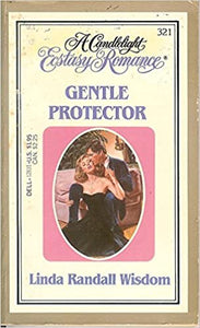 Gentle Protector (Ecstasy No 321) Paperback – March 1, 1985 by Linda Randall Wisdom (Author)