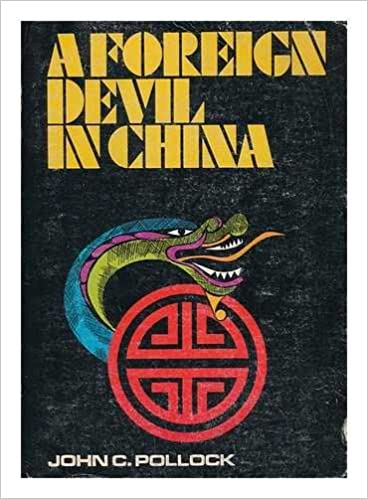 A Foreign Devil in China: The Story of Dr. L. Nelson Bell, an American Surgeon in China Paperback – January 1, 1971 by John Charles Pollock (Author)