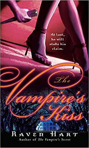 The Vampire's Kiss (Savannah Vampire) Mass Market Paperback – December 26, 2007 by Raven Hart  (Author)