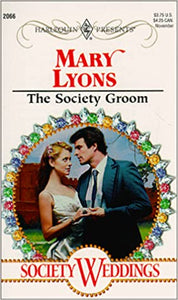 Society Groom Mass Market Paperback – October 1, 1999 by Mary Lyons  (Author)