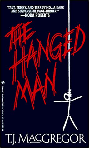 The Hanged Man Mass Market Paperback – May 1, 1999 by T.J. MacGregor  (Author)