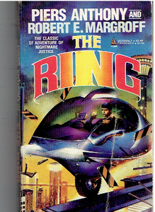 The Ring Paperback – 1986 by Piers Anthony  (Author), Robert E Margroff (Author)