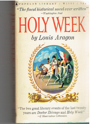 Holy Week, a novel Paperback – January 1, 1961 by Louis Aragon (Author)