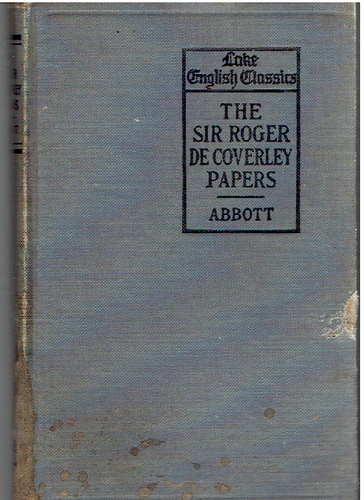 The Sir Roger De Coverly Papers Hardcover – 1919 by Herbert Vaughan Ed. Abbott (Author)