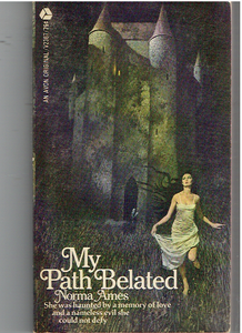 My Path Belated Mass Market Paperback – 1973 by Norma Ames (Author)
