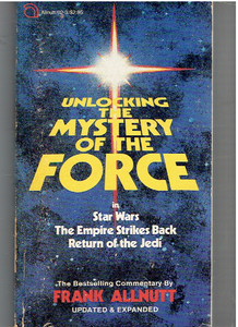 Unlocking the Mystery of the Force Revised Edition by Frank Allnutt (Author)