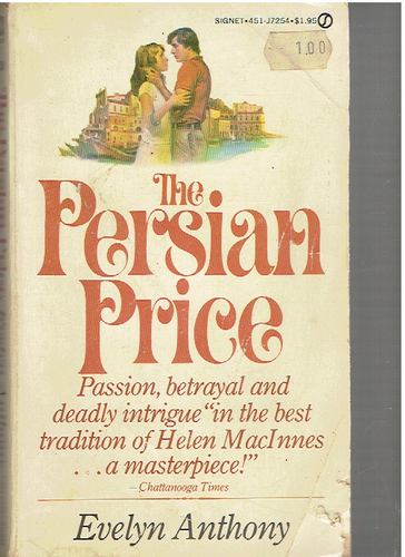 The Persian Price Paperback – January 1, 1975 by Evelyn Anthony  (Author)