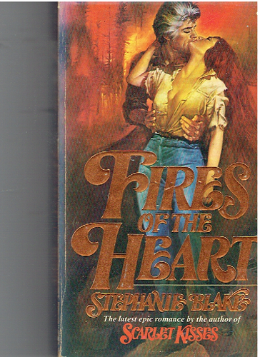 Fires of the Heart Mass Market Paperback – 1982 by Stephanie Blake (Author)
